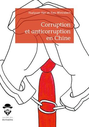 Corruption et anticorruption en Chine