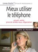 Mieux utiliser le téléphone