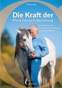 Die Kraft der Pferd-Mensch-Beziehung