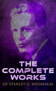The Complete Works of Stanley G. Weinbaum