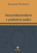 Neoconstitucionalismo y positivismo jurídico