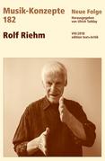 MUSIK-KONZEPTE 182 : Rolf Riehm