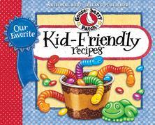 Our Favorite Kid Friendly Recipes