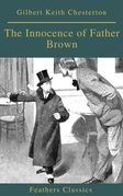 The Innocence of Father Brown (Feathers Classics)