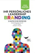 Leadership Brand: Deliver on Your Promise (German)