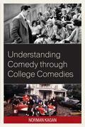 Understanding Comedy through College Comedies