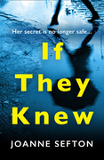 If They Knew: The must-read, gripping thriller perfect for fans of Heidi Perks