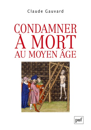 Condamner à mort au Moyen Âge