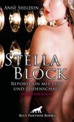 Stella Block – Reporterin mit Lust und Leidenschaft   Erotischer Roman
