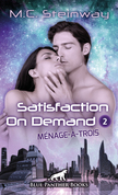 Satisfaction on Demand 2 – Ménage-à-trois | Erotischer SciFi-Roman