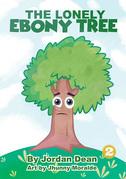The Lonely Ebony Tree