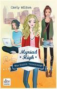 Myriad High - Was Sophie verschweigt Band 2