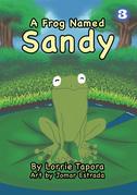 A Frog Named Sandy