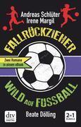 Fallrückzieher / Wild auf Fußball Doppelband