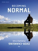 Becoming Normal: An Ever-Changing Perspective
