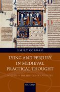 Lying and Perjury in Medieval Practical Thought