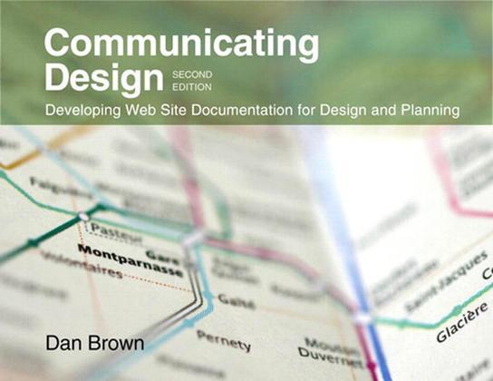 Communicating Design: Developing Web Site Documentation for Design and Planning, 2/e