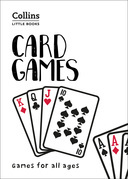 Card Games: Games for all ages (Collins Little Books)
