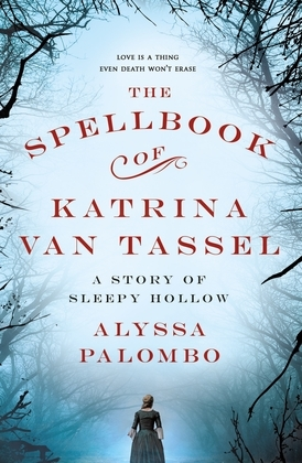 The Spellbook of Katrina Van Tassel