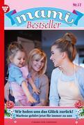 Mami 17 – Familienroman