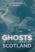 Ghosts in Enlightenment Scotland