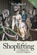 Shoplifting in Eighteenth-Century England