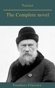 Tolstoï : The Complete novel (Feathers Classics)