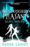 Death Bringer (Skulduggery Pleasant, Book 6)