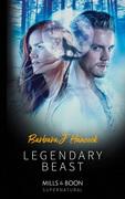 Legendary Beast (Mills & Boon Supernatural) (Legendary Warriors, Book 3)