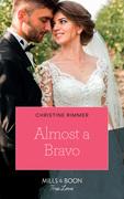 Almost A Bravo (Mills & Boon True Love) (The Bravos of Valentine Bay, Book 2)