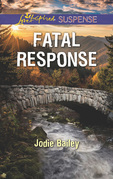 Fatal Response (Mills & Boon Love Inspired Suspense)