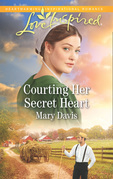 Courting Her Secret Heart (Mills & Boon Love Inspired) (Prodigal Daughters, Book 2)