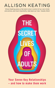 The Secret Life of Adults