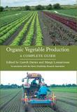 ORGANIC VEGETABLE PRODUCTION: A Complete Guide