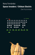 Space Invaders/ Chilean Electric