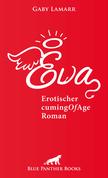 Eva | Erotischer CumingOfAge Roman
