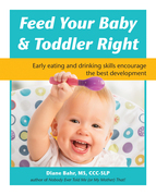 Feed Your Baby and Toddler Right