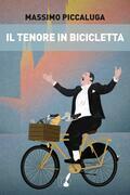Il tenore in bicicletta