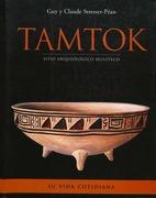 Tamtok, sitio arqueolo?gico huasteco. Volumen II