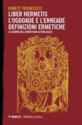 Liber Hermetis / l'Ogdoade e l'Enneade Definizioni ermetiche