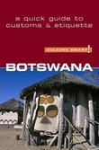 Botswana - Culture Smart!: The Essential Guide to Customs &amp; Culture