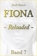 Fiona - Reloaded (Band 7 der Fantasy-Saga)
