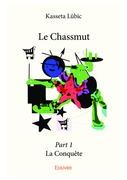 Le Chassmut – Part 1