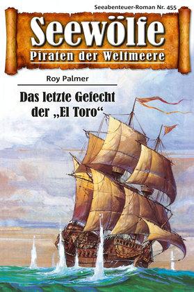 Seewölfe - Piraten der Weltmeere 455