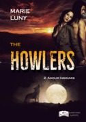 The Howlers, tome 2 : Amour Insoumis