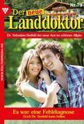 Der neue Landdoktor 79 – Arztroman