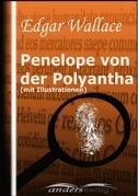 Penelope von der Polyantha (mit Illustrationen)