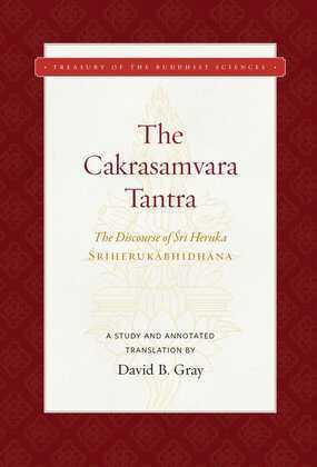 The Cakrasamvara Tantra (The Discourse of Sri Heruka)