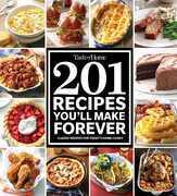 Taste of Home 201 Recipes You'll Make Forever