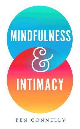 Mindfulness and Intimacy